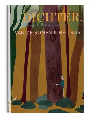 DICHTER - DICHTER.  - DICHTER. nr. 12 Van de bomen & het bos.